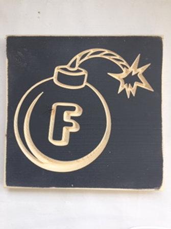 F Bomb Sign