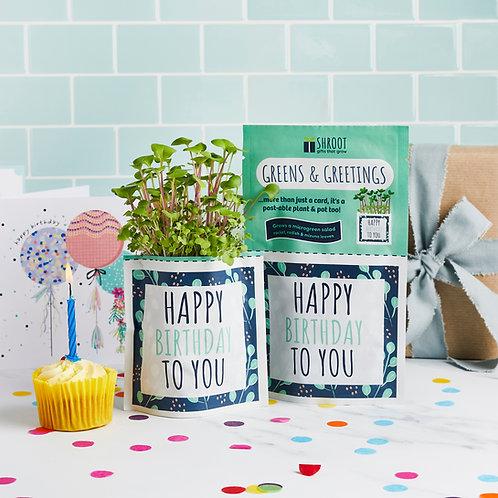 Greens & Greetings: Happy Birthday