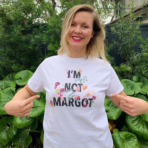 """""""I'M NOT MARGOT"""" t-shirt"""