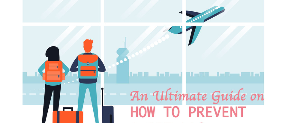 An Ultimate Guide On How To Prevent A Jet Lag
