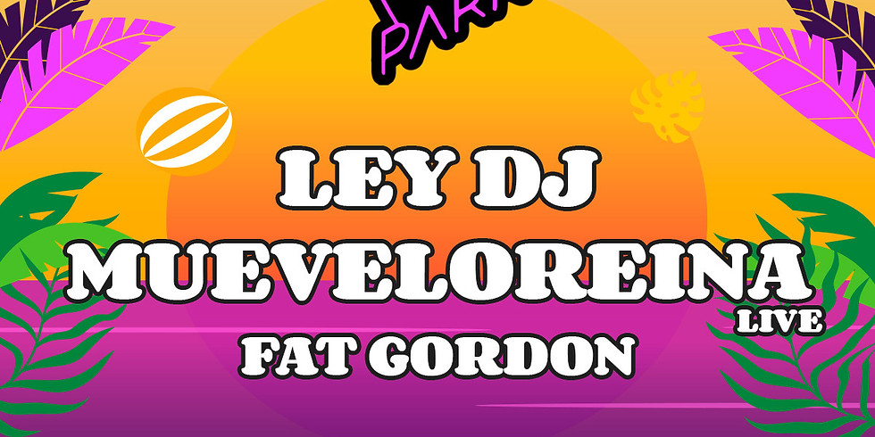 HOL | LA 3 PARK - Ley DJ, Mueveloreina, Fat Gordon