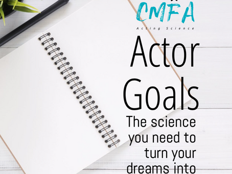 The Science You Need to Turn Your Acting Goals into Reality