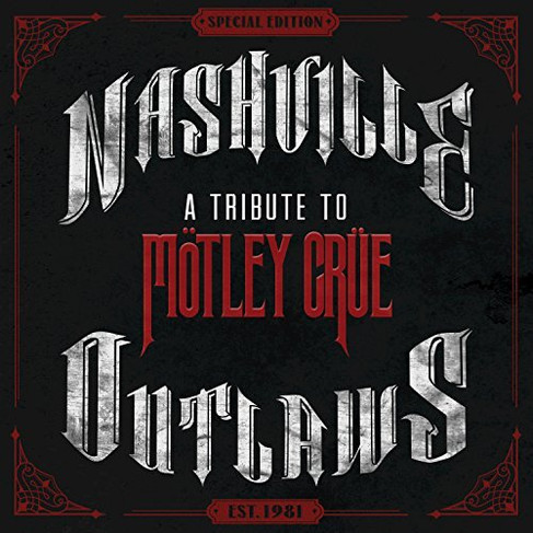 Nashville Outlaws - A Tribute To Motley Crue.jpg