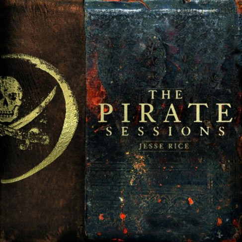Jesse Rice - The Pirate Sessions.jpg