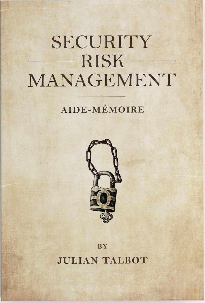 The cover of Julian Talbot's book 'Security Risk Management Aide-Mémoire'