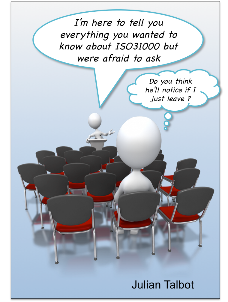 Everything you were afraid to ask about ISO31000
