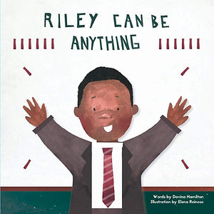 Riley can be anything.jpg