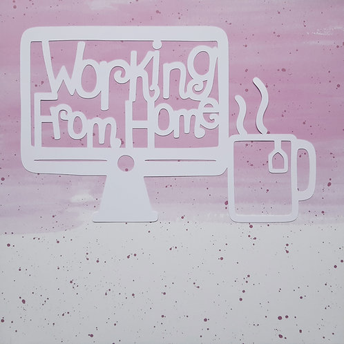 Working From Home Cut Out