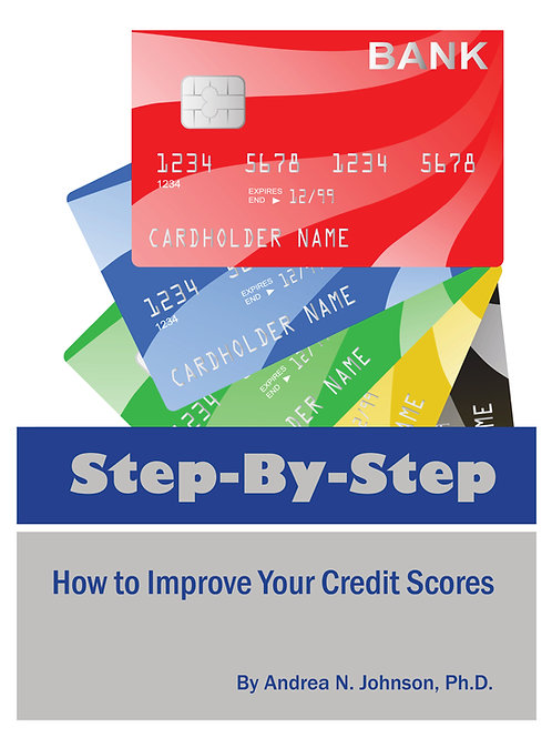 Step by Step: How to Improve Your Credit Scores (Paperback)