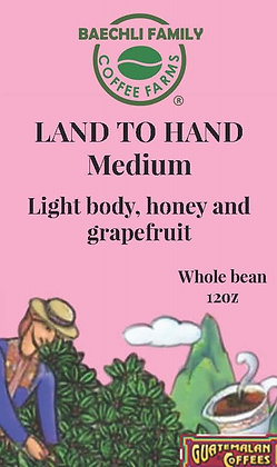 Land to Hand/ 12oz