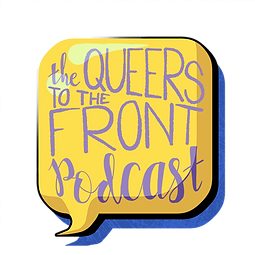 Queers to the Front Podcast Logo - Credits: Luke Phillips