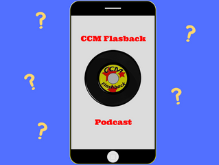 A CCM Flashback Podcast?