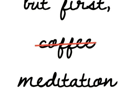 Primeiro, meditação