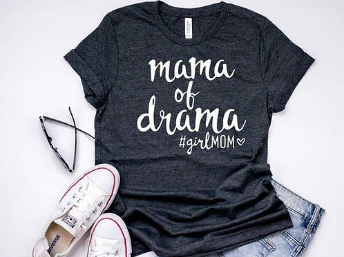 Mama of Drama T-shirt *Heather Teal color, size Large)