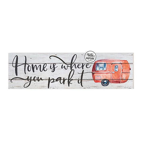 "35"" x 10"" Home Is Where Park It Indoor/Outdoor Sign"