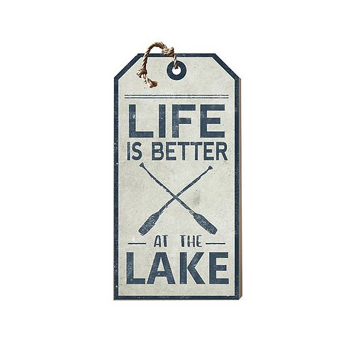 Life is Better at the Lake Small Hanging Tag Sign