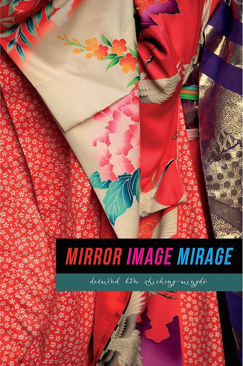 MIRROR IMAGE MIRAGE