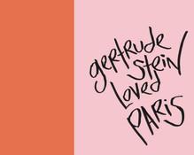 Gertrude Stein Loved Paris.jpg
