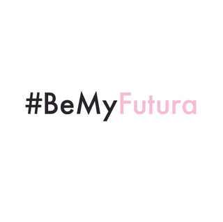 BE MY FUTURA