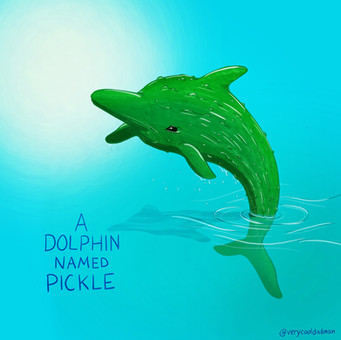 A Dolphin Named Pickle
