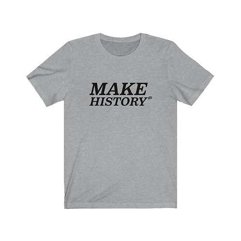 Make History Tee