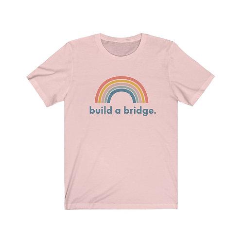 Build a Bridge Tee