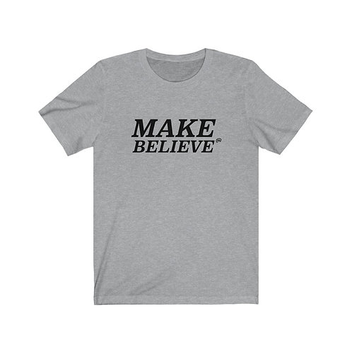 Make Believe Tee