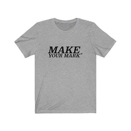 Make Your Mark Tee