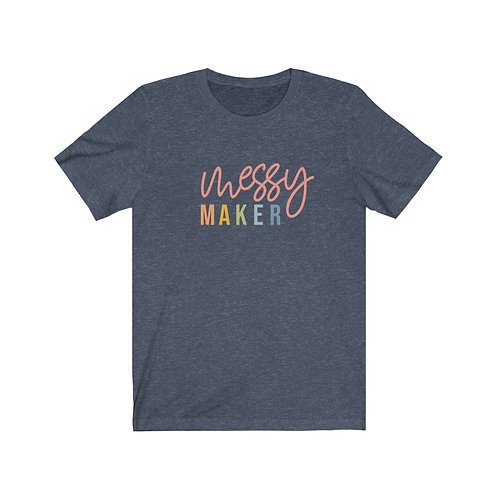 Messy Maker Tee