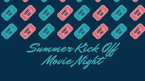 Copy of Copy of Summer Kick off Movie Ni
