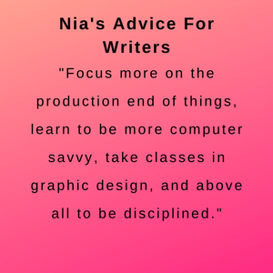 interview with author nia farrell - Nia's advice