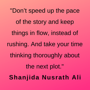 Advice during the interview with author Shanjida Nusrath Ali.