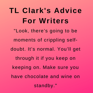 Interview with author tl clark and the  advice she gave for writers.