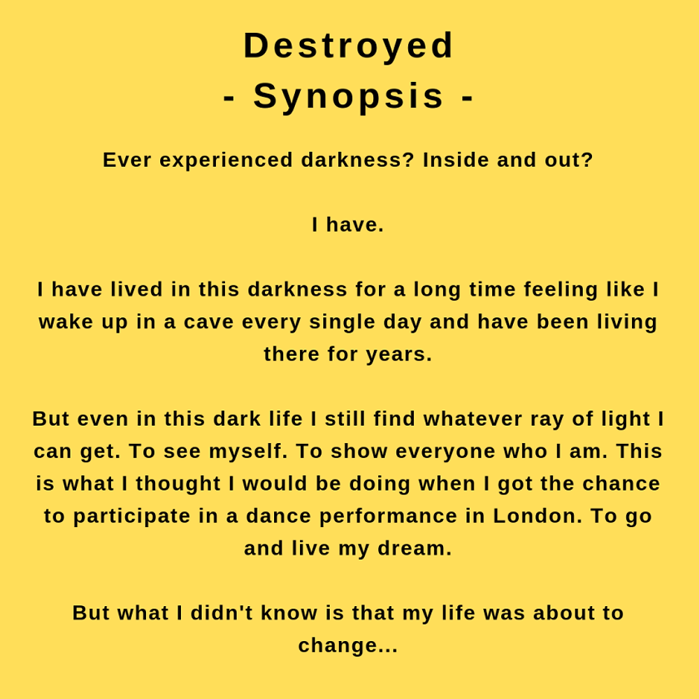 The synopsis for Destroyed, as said during the interview with author Shanjida Nusrath Ali.