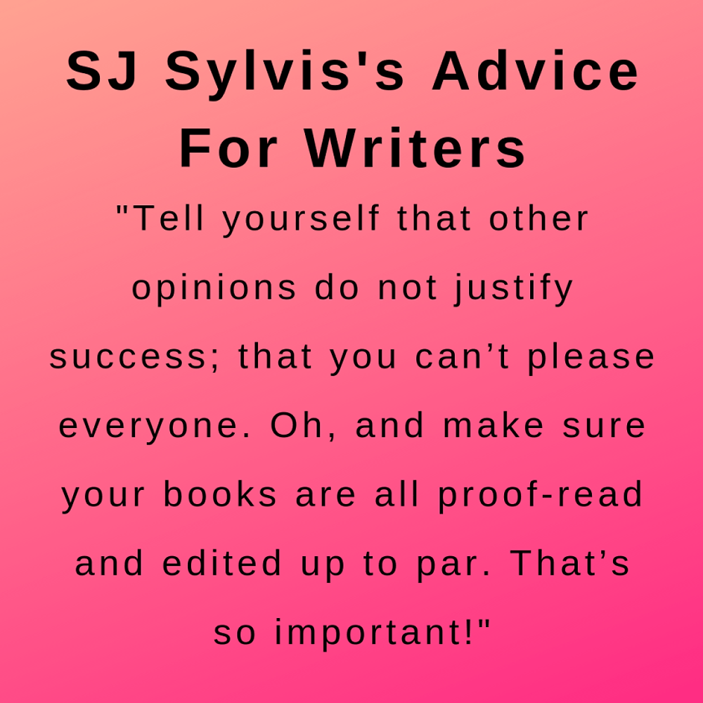 advice as heard during wthe interview with author sj sylvis.
