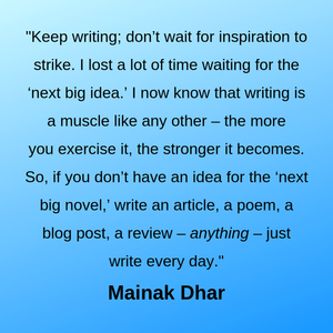 advice during the interview with author Mainak Dhar