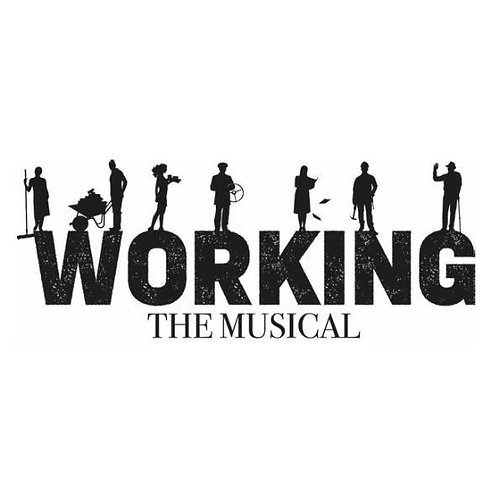 Union Area: Working:A Musical