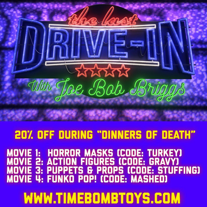 """Dinners of Death"" with Joe Bob Briggs Horror Movie Marathon Promo Codes"
