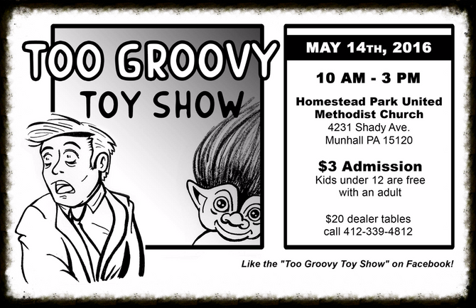 The Too Groovy Toy Show is next Saturday!