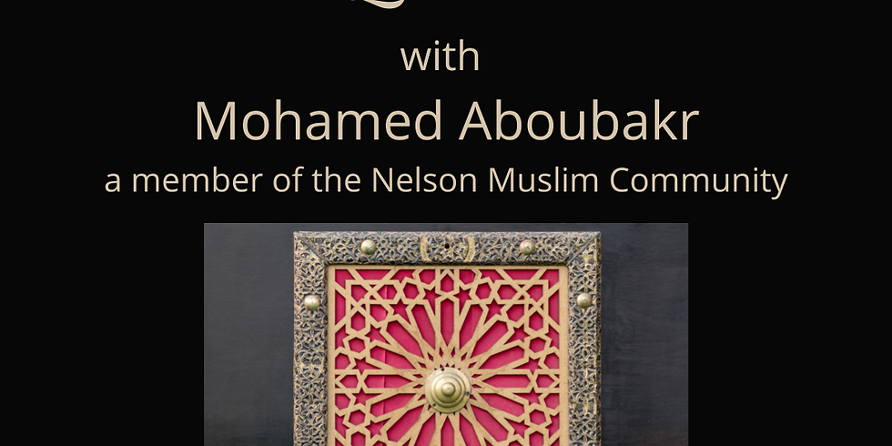 Q and A with Mohamed Aboubakr of the Nelson Muslim Community