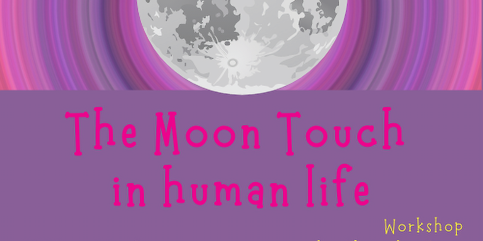 The Moon touch in human life