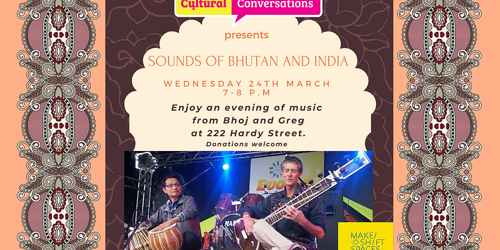 Sounds of Bhutan and India from Bhoj and Greg