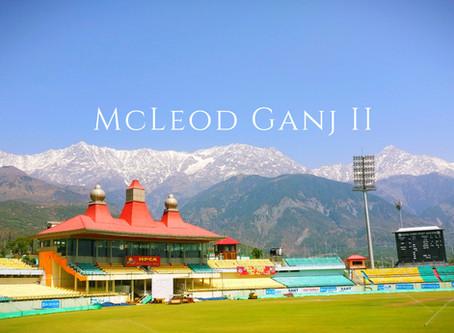 The Unplanned Trip – McLeod Ganj II