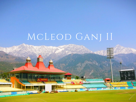 The Unplanned Trip – McLeod Ganj II