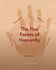 FIVE FACETS OF HUMANITY