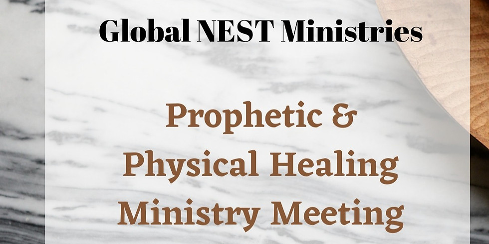 PROPHETIC & HEALING MINISTRY EVENT