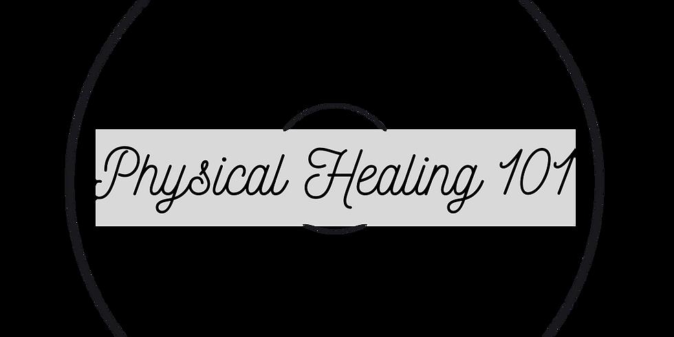 Physical Healing Training 101