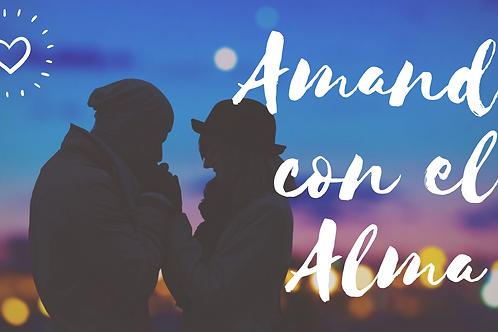 Amando con el Alma