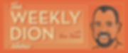 WeeklyDionBanner.png