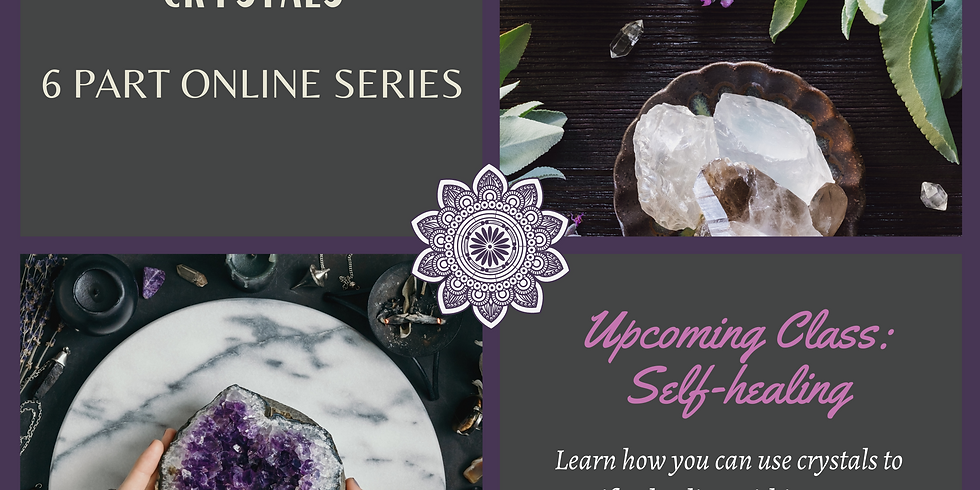 Connecting with Crystals Series : Self-Healing